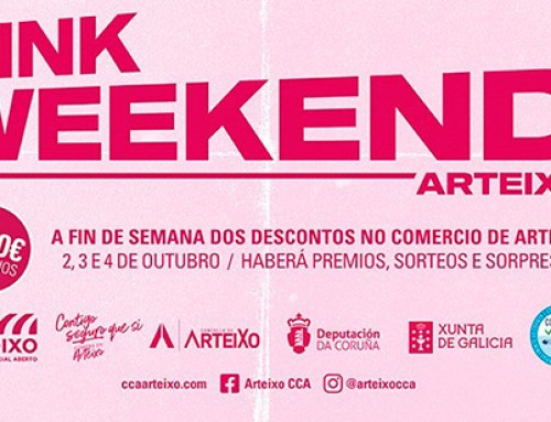 Arranca a Pink Weekend de Arteixo con prezos rebaixados e 2.000 euros en premios